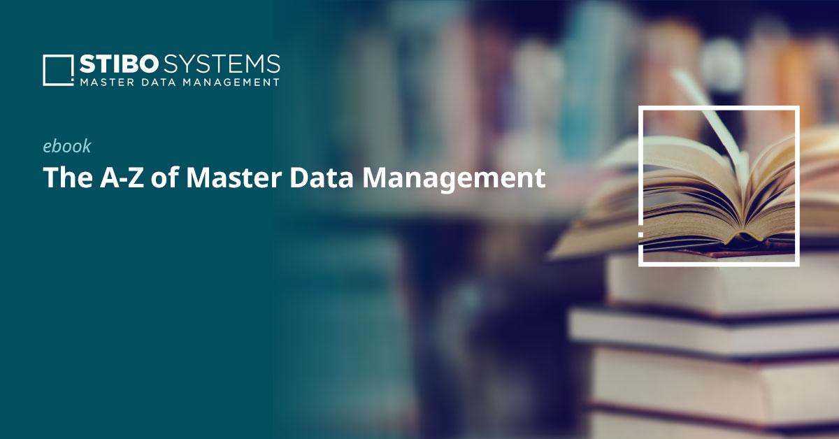 Definición de Gestión de Datos Maestros: la completa A-Z de MDM