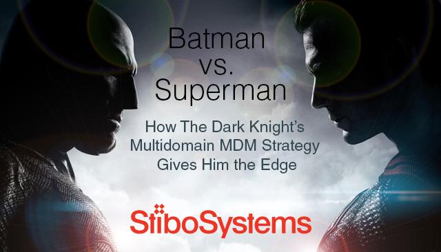 How Batman's Multidomain MDM Strategy Gives Him the Edge