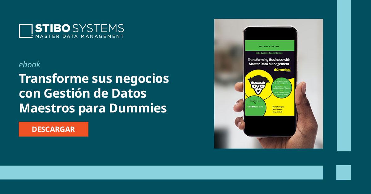 Transformando negocios con Gestión de Datos Maestros para Dummies